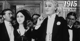 Les Vampires, Louis Feuillade, 1915 : Chasse aux malfrats dans Paris au début du XXe siècle