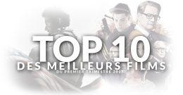 Top 10 des meilleurs films du premier trimestre 2015