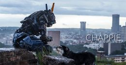 Chappie – Critique & Analyse