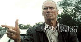 Gran Torino – Critique & Analyse