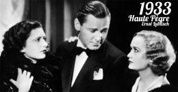 Haute Pègre, Ernst Lubitsch, 1933 – Critique & Analyse