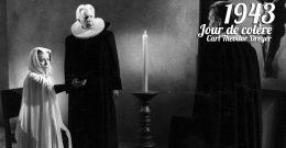 Jour de colère, 1943 – Critique & Analyse
