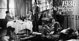La Belle Équipe, 1936 – Critique & Analyse