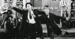 Laurel et Hardy au Far West, 1937 – Critique & Analyse