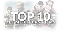Top 10 des meilleurs films de la première moitié de 2015