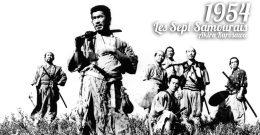 A la rencontre de… Les Sept Samouraïs (1954)
