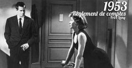 A la rencontre de… Règlement de comptes (1953)