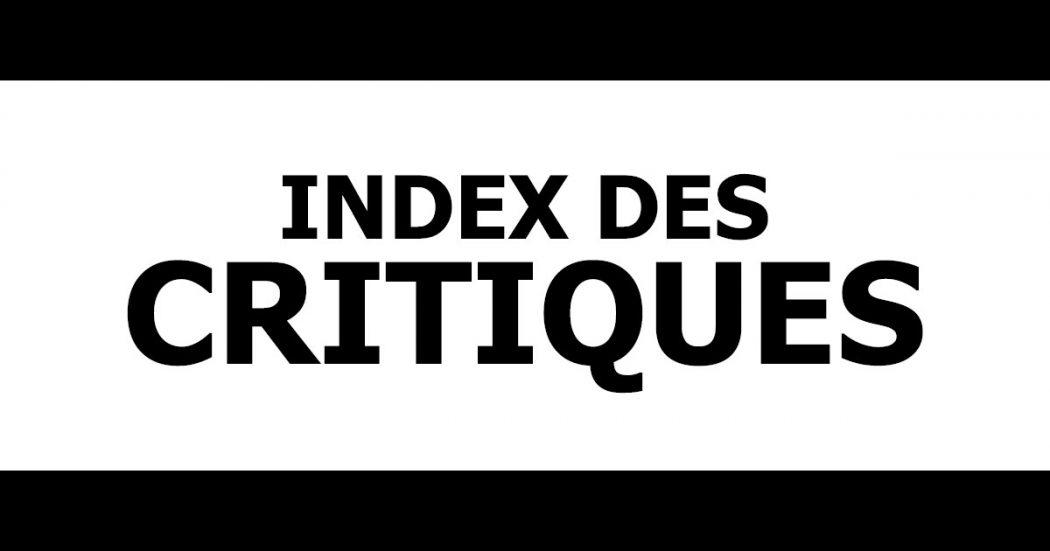 Index des critiques - A la rencontre du Septième Art